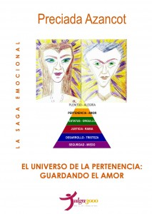 EL UNIVERSO DE LA PERTENENCIA: Guardando el amor - PRECIADA AZANCOT