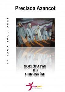SOCIOPATAS DE CERCANIAS - PRECIADA AZANCOT