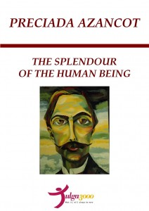 The splendour of the human being, by Preciada Azancot